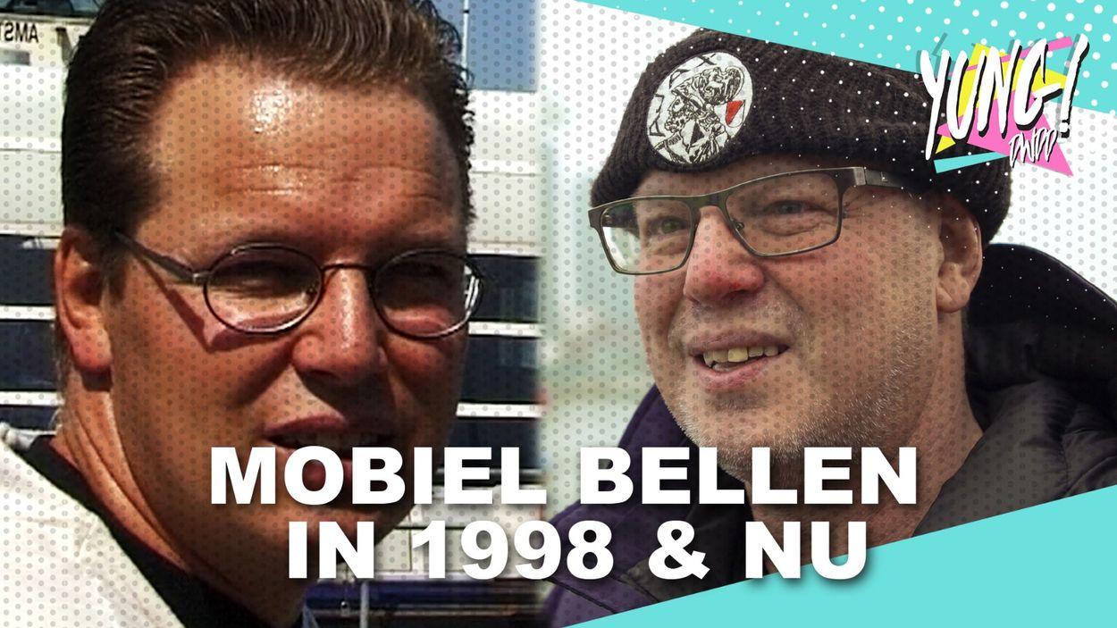 Afbeelding van MOBIEL BELLEN: 1998 vs NU   YUNG DWDD
