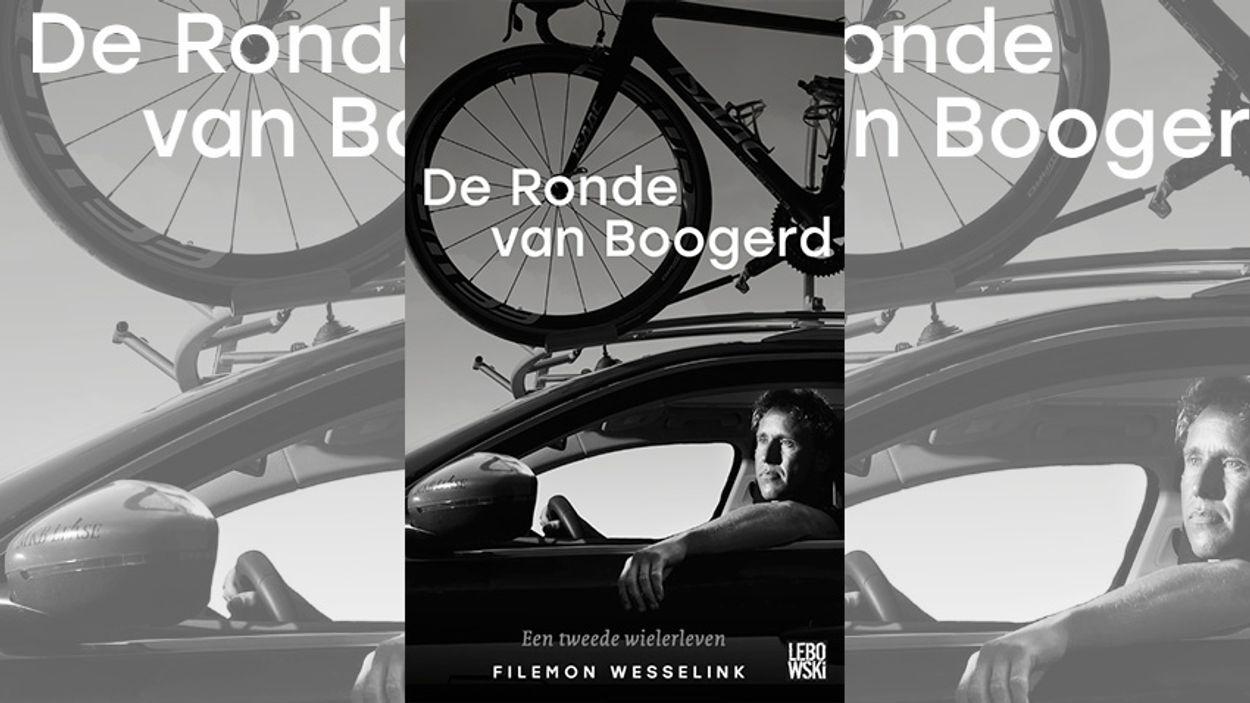 Afbeelding van Boek: De Ronde van Boogerd - Filemon Wesselink