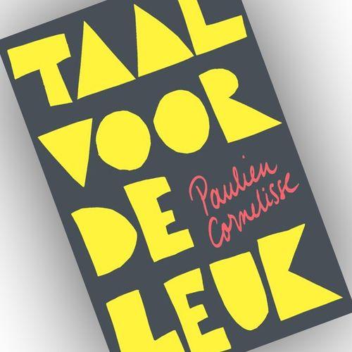 Afbeelding van Boek 'Taal voor de leuk' - Paulien Cornelisse