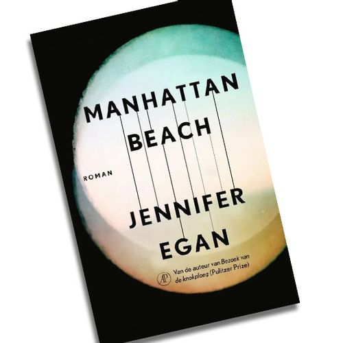 Afbeelding van Boek van de Maand oktober 2017: Jennifer Egan – Manhattan Beach
